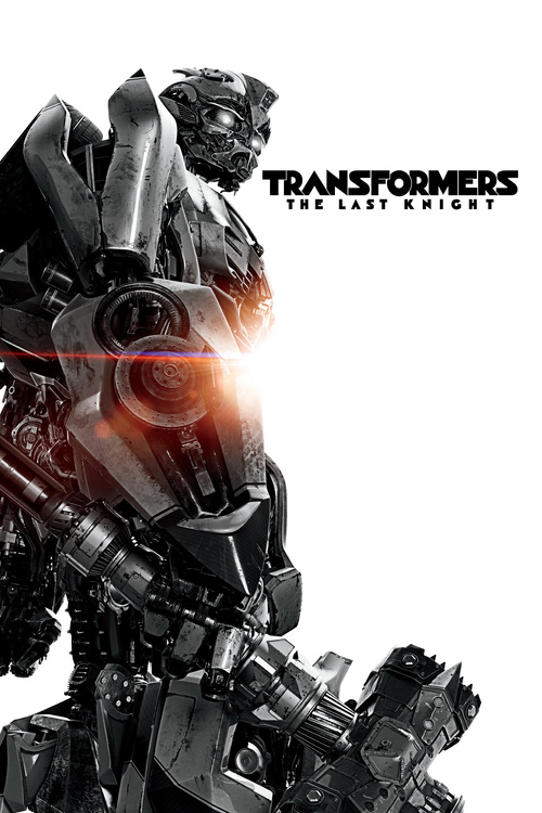 Transformers: The Last Knight (2017) posters - Superhero ...